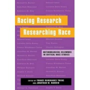 Racing Research, Researching Race by France Winddance Twine