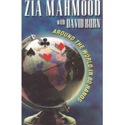 Around the World in 80 Hands by Zia Mahmood