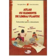Atlas cu elemente de limbaj plastic - Georgeta Botez Dana Solovastru