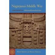 Nagarjuna's Middle Way by Mark Siderits