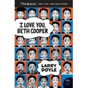 I Love You, Beth Cooper by Larry Doyle