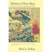 History in Three Keys by Paul A. Cohen