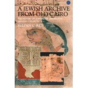 A Jewish Archive from Old Cairo by Stefan C. Reif