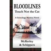 Bloodlines-Touch Not the Cat by Thomas McKerley