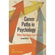 Career Paths in Psychology by Robert J. Sternberg