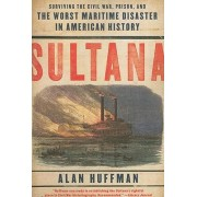 Sultana by Dr Alan Huffman