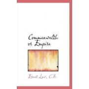 Commenwelth or Empire by Ernest Law C B