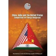 China, India and the United States by Emirates Center for Strategic Studies and Research