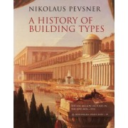A History of Building Types by Nikolaus Pevsner