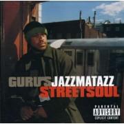 Guru'S Jazzmatazz - Streetsoul (0724385018824) (1 CD)