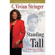 Standing Tall by C Vivian Stringer