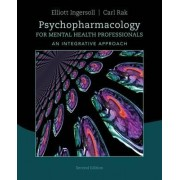 Psychopharmacology for Mental Health Professionals by Carl Rak