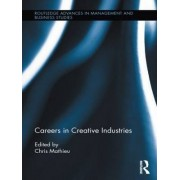 Careers in Creative Industries by chris Mathieu