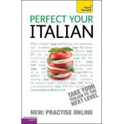 Perfect Your Italian: Teach Yourself by Sylvia Lymbery