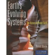 Earth's Evolving Systems: The History of Planet Earth by Ronald E. Martin