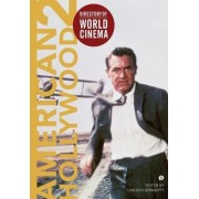 Directory of World Cinema: American Hollywood: 2 by Lincoln Geraghty