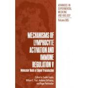 Mechanisms of Lymphocyte Activation and Immune Regulation: v. 5 by Sudhir Gupta