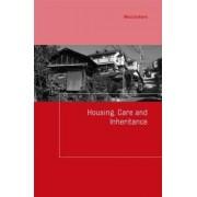 Housing, Care and Inheritance by Misa Izuhara