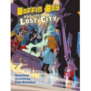 Boffin Boy and the Lost City: v. 8 by David Orme