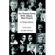 The Thomas Family of St. Albans, West Virginia by Bob Thomas