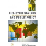 Life Cycle Savings and Public Policy by Axel B