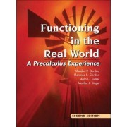 Functioning in the Real World by Sheldon P. Gordon