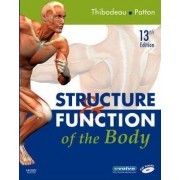 Structure & Function of the Body by Gary A. Thibodeau
