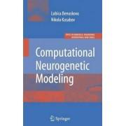 Computational Neurogenetic Modeling by Lubica Benuskova