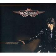 Schongeist - Keine Zeit (0090204723232) (1 CD)