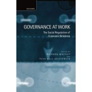 Governance at Work by Richard Whitley