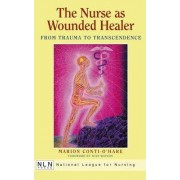 Nurse as the Wounded Healer by Marion Conti-0'Hare