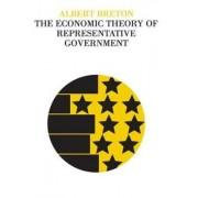The Economic Theory of Representative Government by Albert Breton