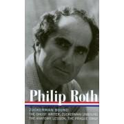 Philip Roth: Zuckerman Bound: A Trilogy and Epilogue 1979-1985