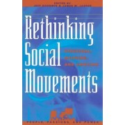Rethinking Social Movements by Jeff Goodwin
