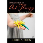 Introduction to Art Therapy by Judith A. Rubin
