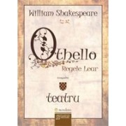 Othello. Regele Lear