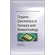 Organic Electronics in Sensors and Biotechnology by Ruth Shinar
