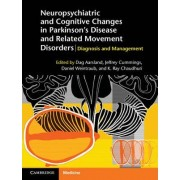 Neuropsychiatric and Cognitive Changes in Parkinson's Disease and Related Movement Disorders by Dag Aarsland