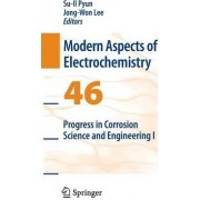 Progress in Corrosion Science and Engineering I by Su-Il Pyun