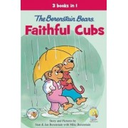 The Berenstain Bears, Faithful Cubs by Mike Berenstain
