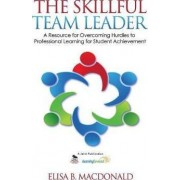 The Skillful Team Leader by Elisa B. MacDonald