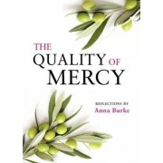 The Quality of Mercy by Anna Burke