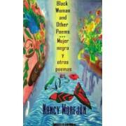 Black Woman and Other Poems/Mujer Negra y Otros Poemas by Nancy Morejon