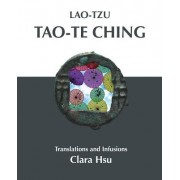 Lao-Tzu Tao-Te Ching: Translations and Infusions