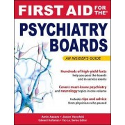 First Aid for the Psychiatry Boards by Amin N. Azzam