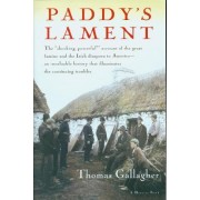 Paddy's Lament by Thomas Gallagher