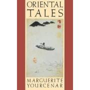 Oriental Tales by Marguerite Yourcenar