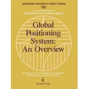 Global Positioning System: An Overview by Yehuda Bock