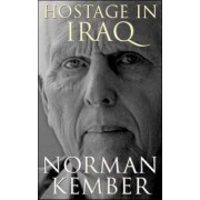 Hostage in Iraq by Norman Kember