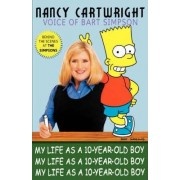 My Life as a 10-Year-Old Boy by Professor of Philosophy Nancy Cartwright